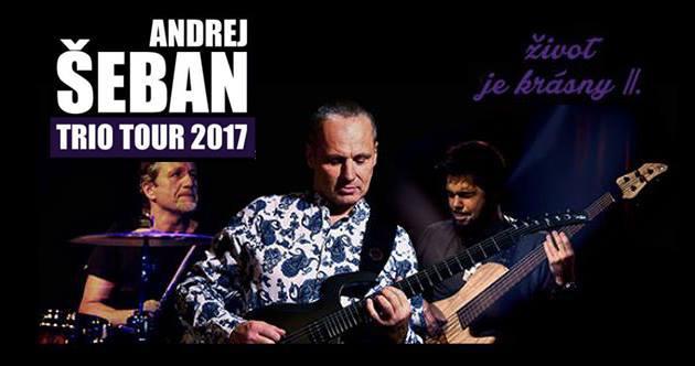d0680913d Andrej Šeban - Trio Tour 2017 - Senec   CS MUSIC