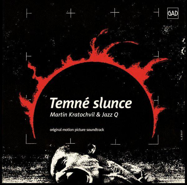 Jazz Q-Temné Slunce (Original Motion Picture Soundtrack)