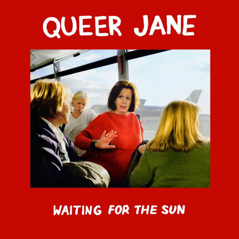 Queer Jane-Waiting for the sun